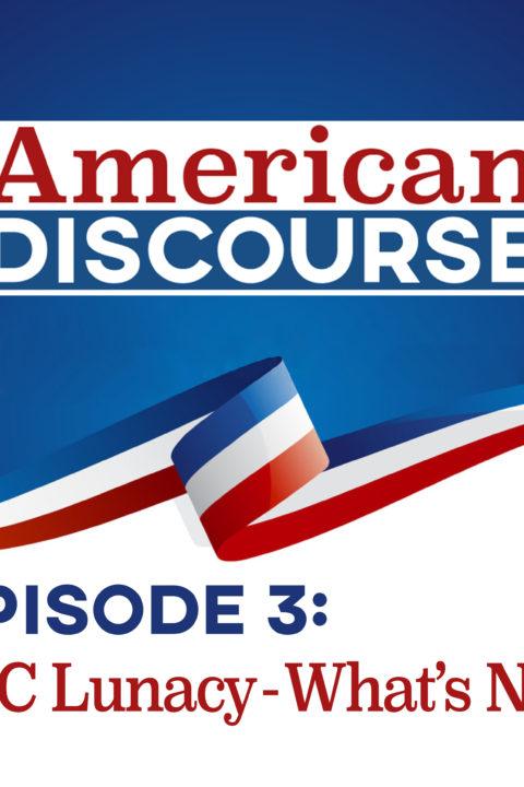 Episode #3: CPAC Lunacy & What's Next?