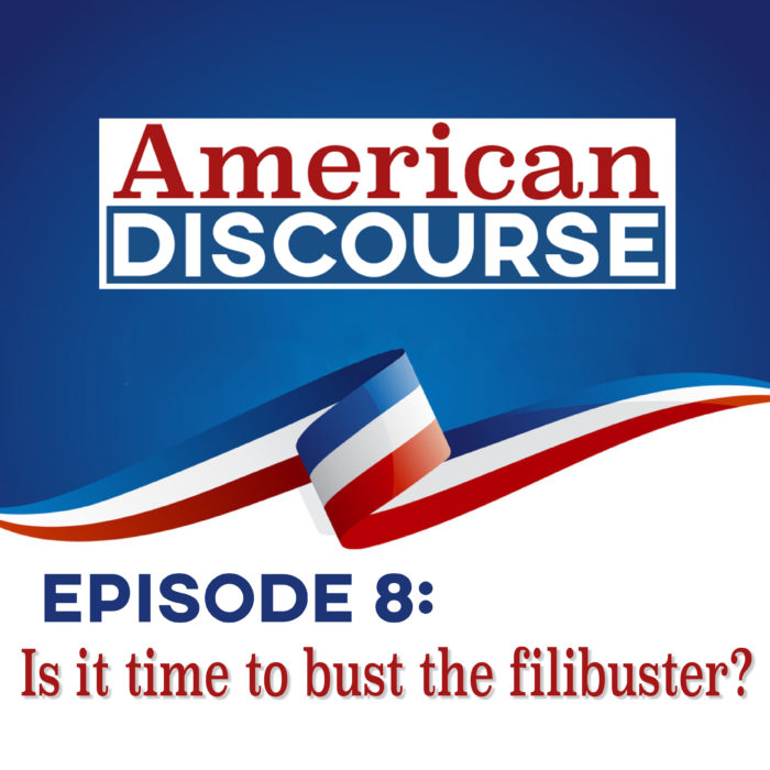 Episode 8: Is it time to bust the filibuster?