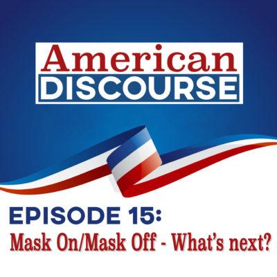 Episode 15: Mask On/Mask Off