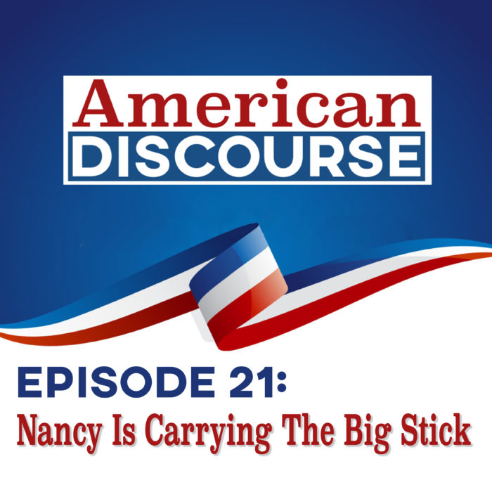 Episode 21: Nancy Is Carrying The Big Stick