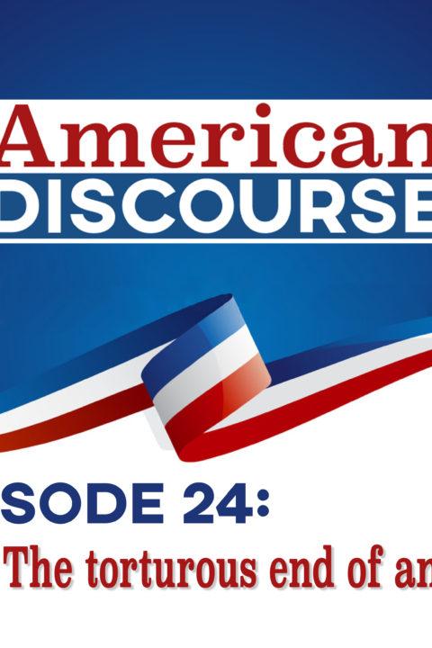 Episode 24: The torturous end of an era